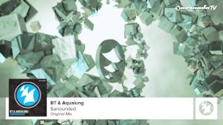 BT & Aqualung - Surrounded (Original Mix)