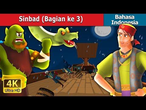 Sinbad (Bagian ke 3) | Dongeng anak | Dongeng Bahasa Indonesia