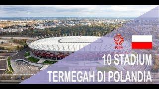 Download 10 STADIUM TERMEGAH DI POLANDIA