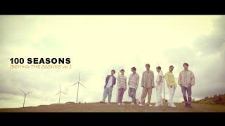 YouTube動画:100 SEASONS MV (BEHIND THE SCENES Ver.)