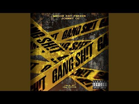 Gang Sh!t