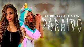 Baixar PARÓDIA| PARAÍSO Lucas Lucco Ft. Pabllo Vittar (FT LAIZZANDO)