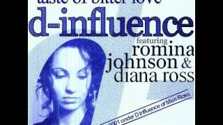 D Influence Ft. Romina Johnson - Taste Of Bitter Love