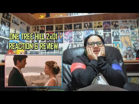 "One Tree Hill 2x01 REACTION & REVIEW ""The Desperate Kingdom Of Love"" S02E01 