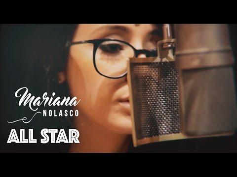 "Mariana Nolasco - ""All Star"" (Lyric Video)"