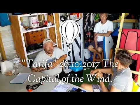 """Tarifa"" 26.10.2017. The Capital of the Wind"
