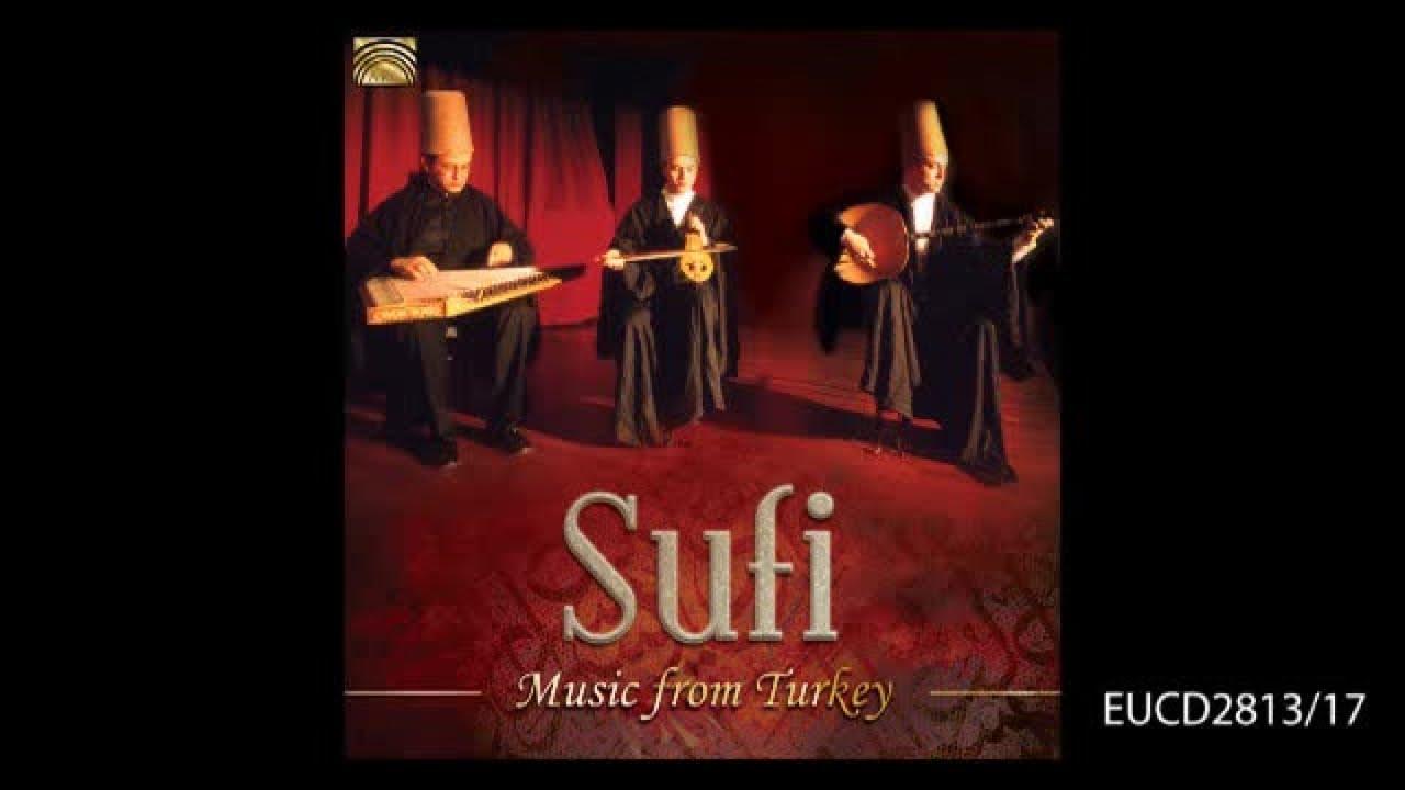 Eucd2813 Sufi Music From Turkey Sufi Music Ensemble Youtube