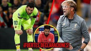 Triste reacción de Messi en EL VESTIDOR tras el fracaso | Suárez y Klopp hacen fuertes declaraciones