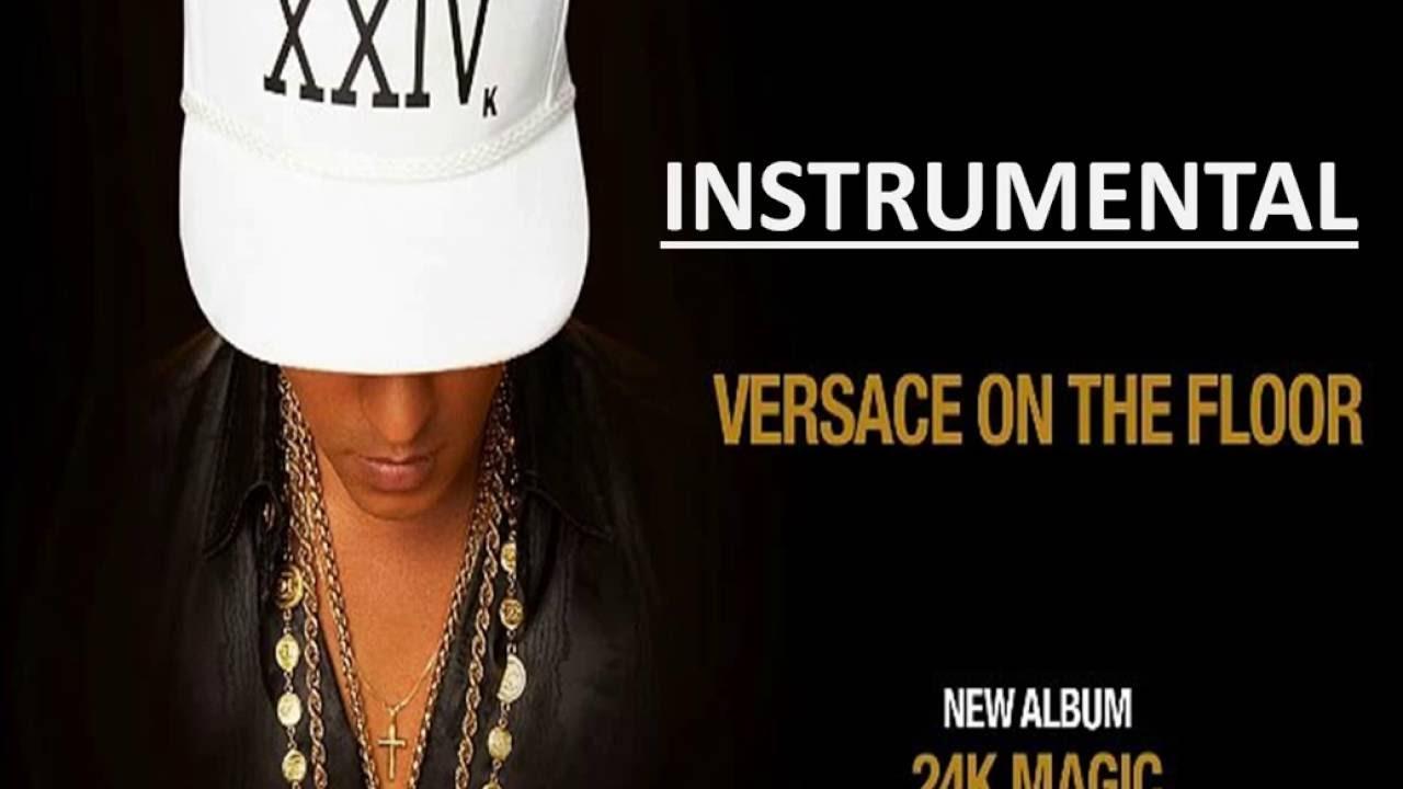 Bruno mars versace on the floor instrumental lyrics for On the floor