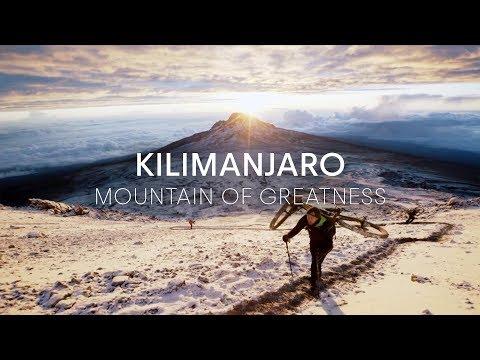 Kilimanjaro - Mountain of Greatness | Trailer