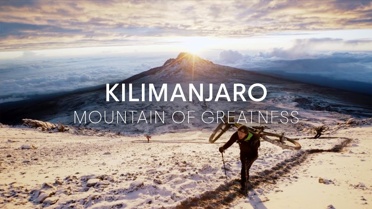 Kilimanjaro - Mountain of Greatness   Trailer - YouTube