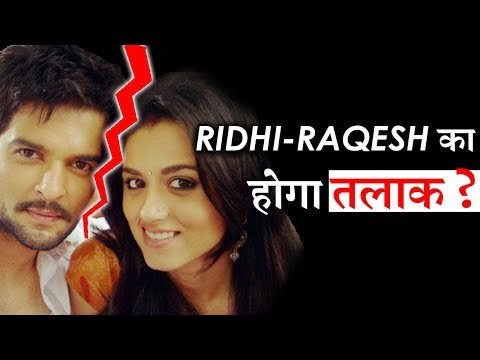 Ridhi Dogra-Raqesh Bapat's Married life is in trouble ?