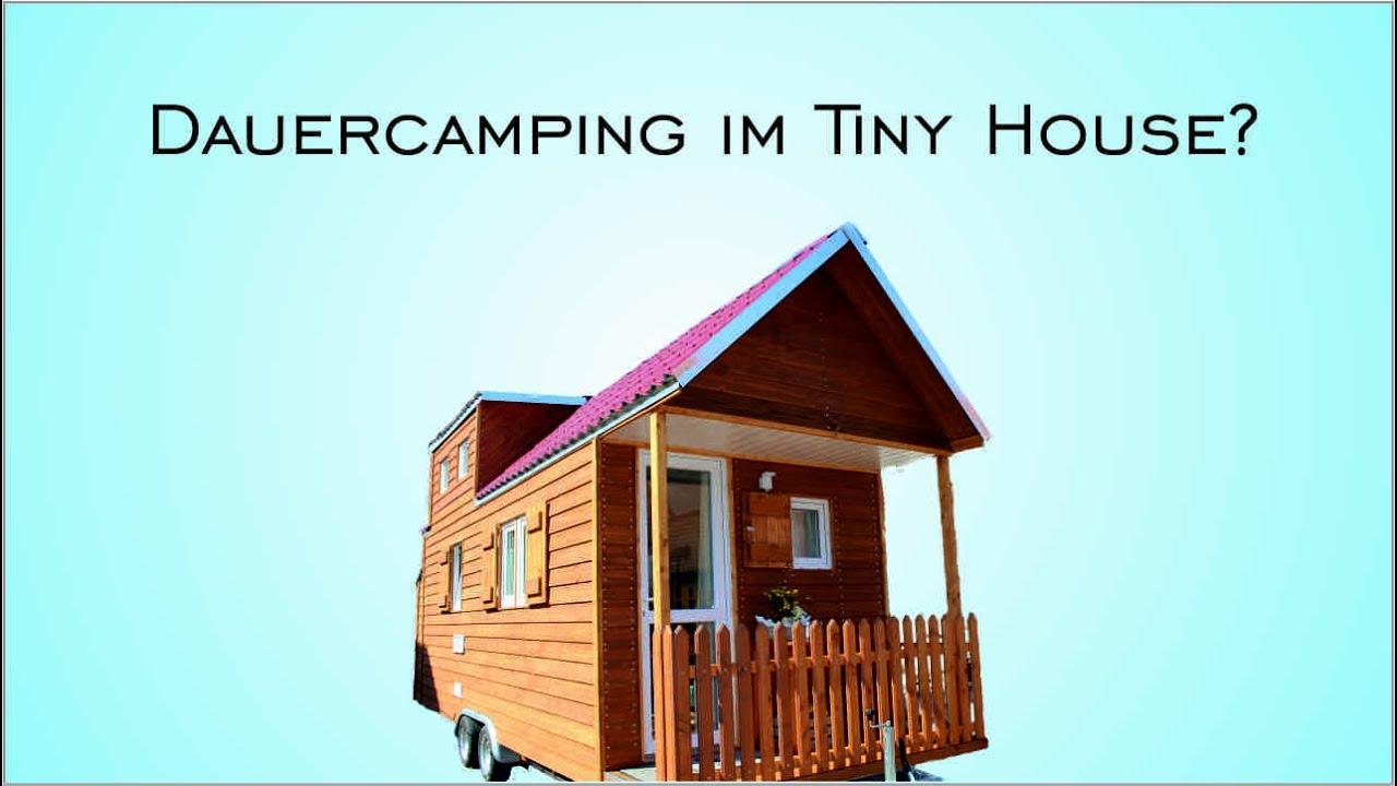 mit dem tiny house auf den campingplatz youtube. Black Bedroom Furniture Sets. Home Design Ideas