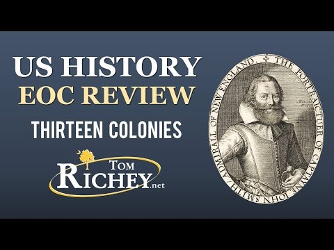 The Thirteen Colonies (Colonial America - US History EOC Review - USHC 1.1)