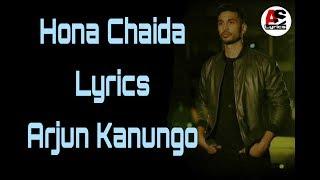 Hona Chaida - Arjun Kanungo | Official Lyrics Song| New Punjabi Song | VYRLOriginals