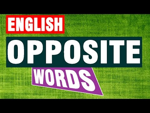 opposite words सोपे  इंग्रजी विरुध्दार्थी शब्द (इयत्ता १ ली ते ७ वी )