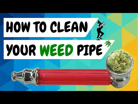 How to clean a weed pipe