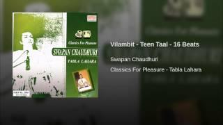 Vilambit - Teen Taal - 16 Beats