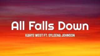 Kanye West - All Falls Down ft. Syleena Johnson (Lyrics)