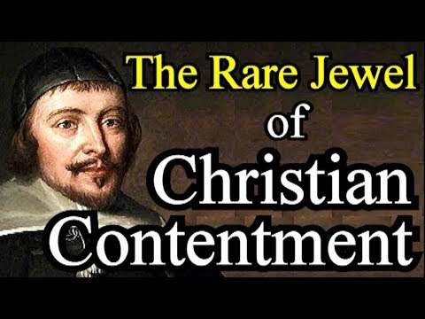 Puritan Jeremiah Burroughs - The Rare Jewel of Christian Contentment (Christian audio book)