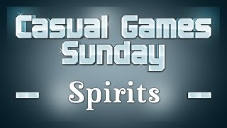 Casual Games Sunday #24 - Spirits [Deutsch]