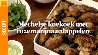 Mechelse koekoek met rozemarijnaardappelen