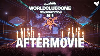 The Official 4K Aftermovie - BigCityBeats WORLD CLUB DOME Winter Edition 2018