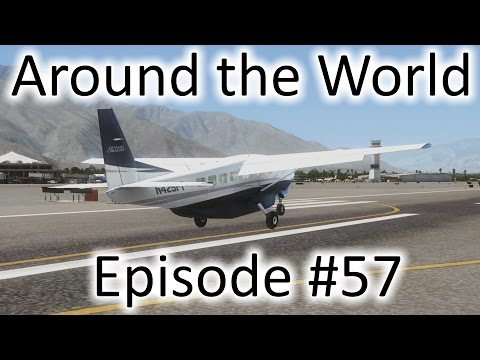 FSX | Around the World Ep. #57 - Portland to Palm Springs