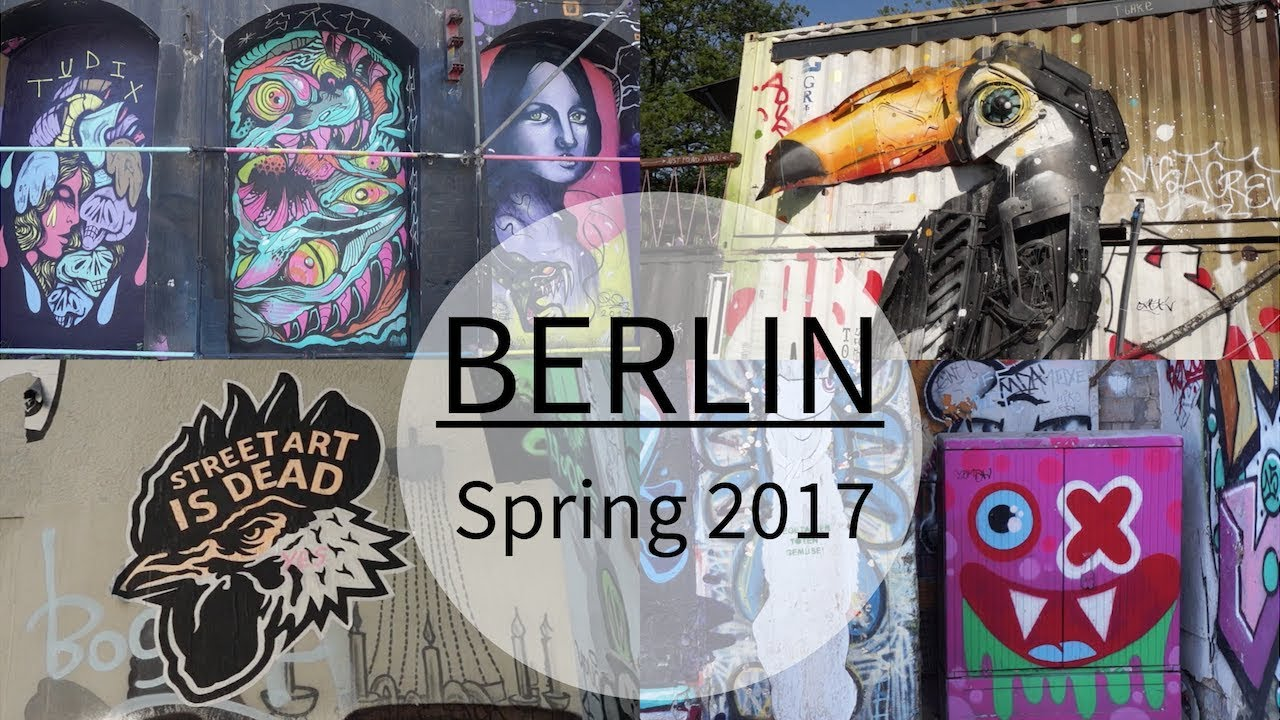 Berlin Travel Diary - May 16th-23rd, 2017