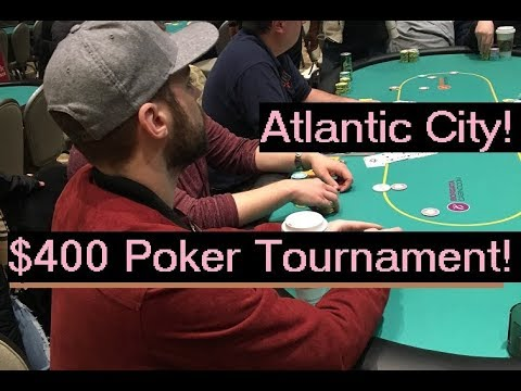 Playing A $400 Poker Tournament In Atlantic City (Gambling Vlog #0)