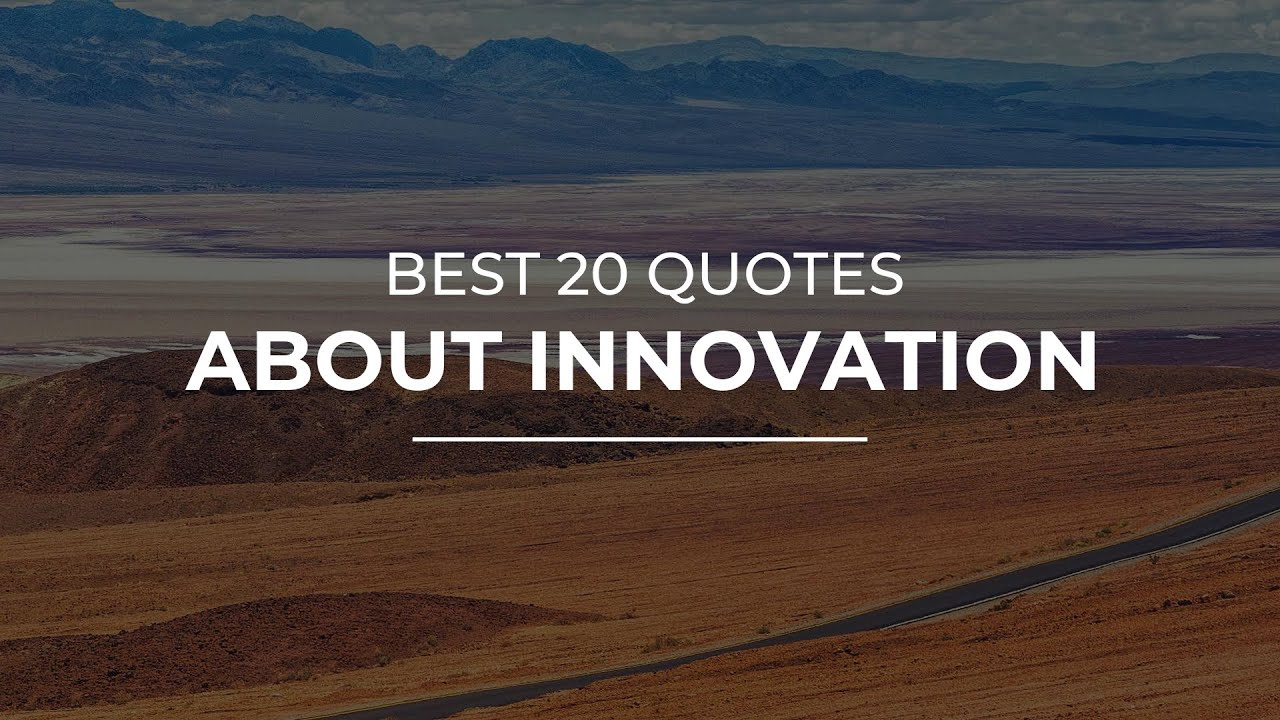 Best 5 Quotes about Innovation  Motivational Quotes  Super Quotes