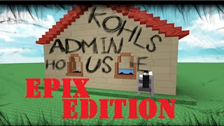 Roblox Kohls House (MESSING AROUND)