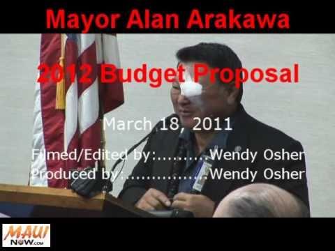 Maui Mayor Alan Arakawa FY 2012 Budget Proposal - March 18, 2011