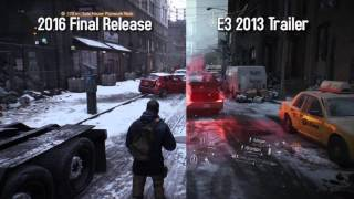 The Division Graphics Comparison - E3 2013 Gameplay Reveal vs Final Release 2016 Pc