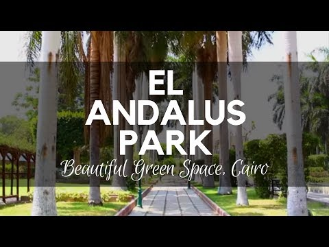 El Andalus Park, Cairo, Egypt - One of the Beautiful Green Spaces Found in Cairo on Zamalek Island