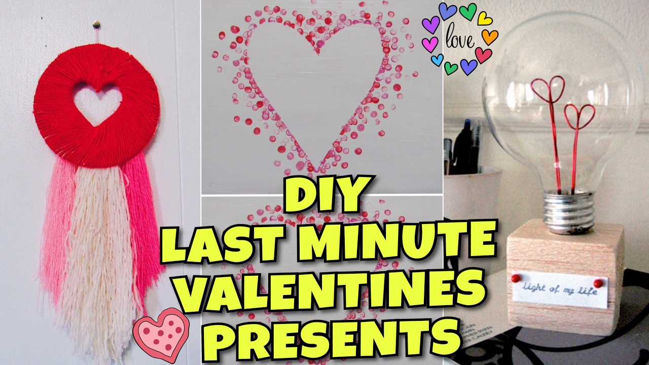 Diy Last Minute Valentines Gifts Easy Cute For Boyfriend Friend
