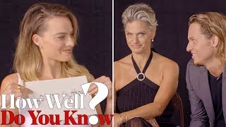 Margot Robbie Plays 'How Well Do You Know?' With Her Glam Team | THR