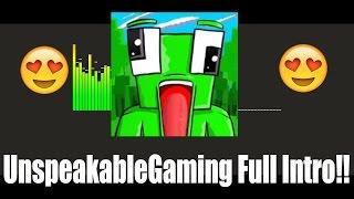 UnspeakableGaming Full Intro Song (MDK - Super Ultra)