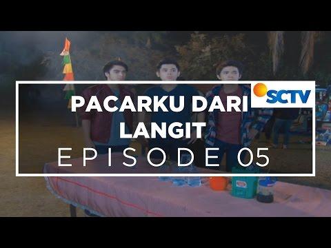 Pacarku Dari Langit - Episode 05