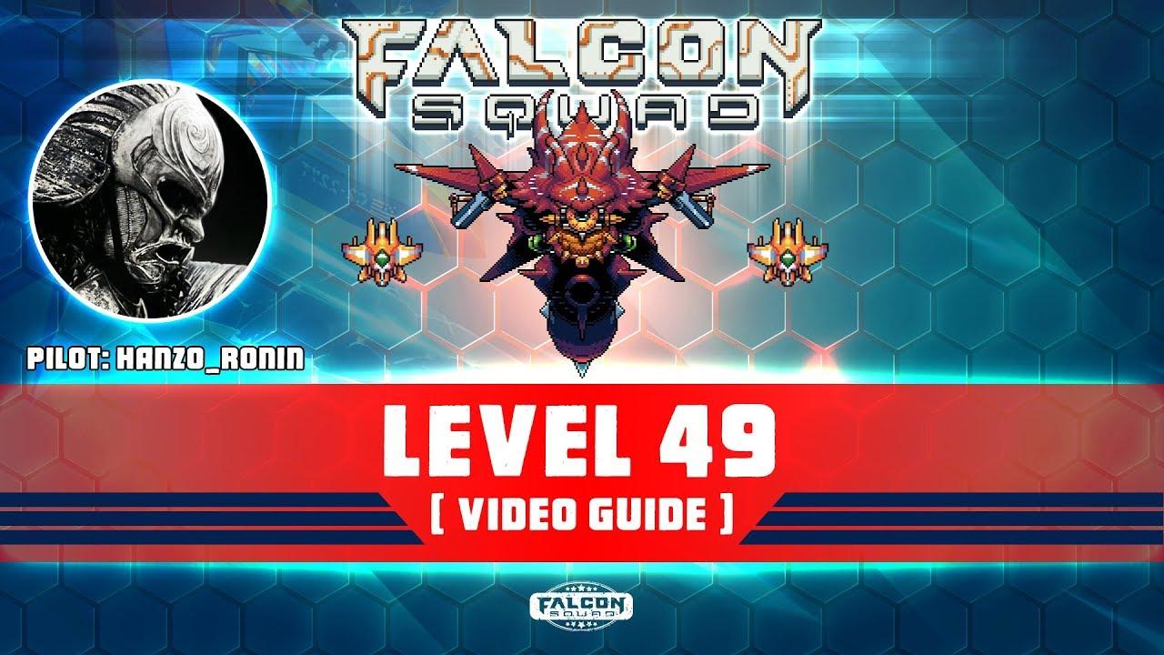 Level 49 - Falcon Squad - Protectors Of The Galaxy