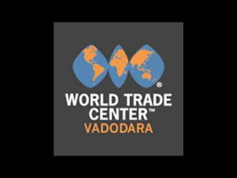 World Trade Center Vadodara | Call@9560519700