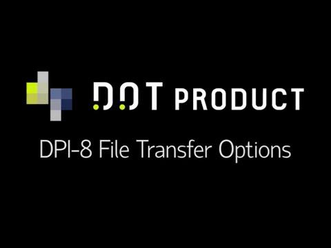 DPI-8 File Transfer Methods