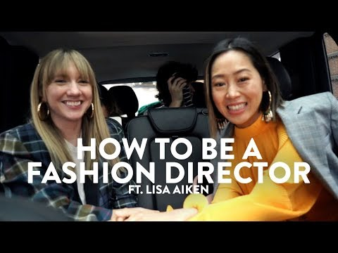 How to be a fashion director  Interview w Lisa Aiken  Aimee Song