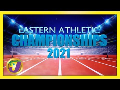 Eastern Athletics Championships 2021 Finals