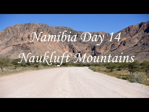 Namibia road trip day 14 Namibia Vlog Namib Naukluft National Park Naukluft camp, Naukluft mountains