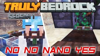 Truly Bedrock | NO NO NANO YES | Minecraft Bedrock Edition [Season 1]