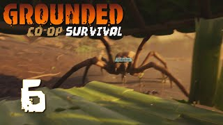 Ep 6 - Spiders. Spiders everywhere. (Grounded multiplayer gameplay)