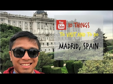 Travel Vlog  10 Things to Visit and Do in Madrid, Spain
