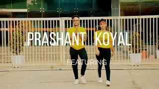 Aila Re | Dance Choreography | prashant & koyal