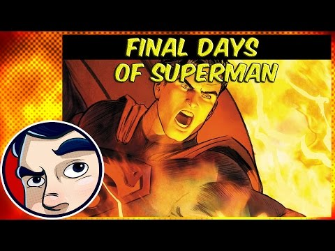 Final Days of Superman (Rebirth Prep) - Complete Story